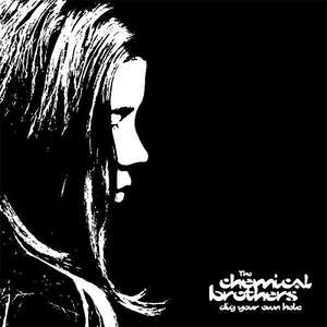 Vinyle Chemical Brothers - Dig Your own Hole