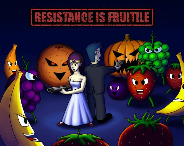 Jeu Resistance is Fruitile gratuit sur PC, Mac & Linux (Dématérialisé - DRM-Free)