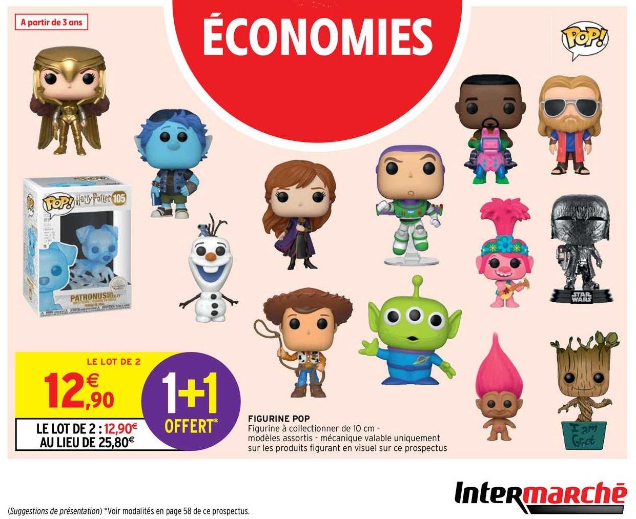 1 Figurine Pop! achetée = 1 offerte (magasins participants)