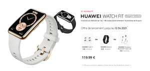 Montre Connectée Huawei Watch Fit Elegant + SCALE 3 ou BAND 4 ou Ecouteurs BT