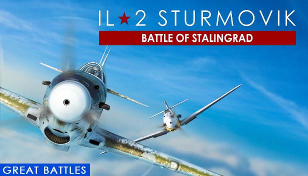 IL-2 Sturmovik: Battle of Stalingrad sur PC (Dématérialisé)