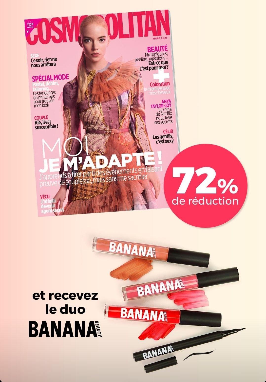 Abonnement de 12 Mois au magazine Cosmopolitan (Papier + Numérique) + un duo Banana Beauty - Magazines.fr