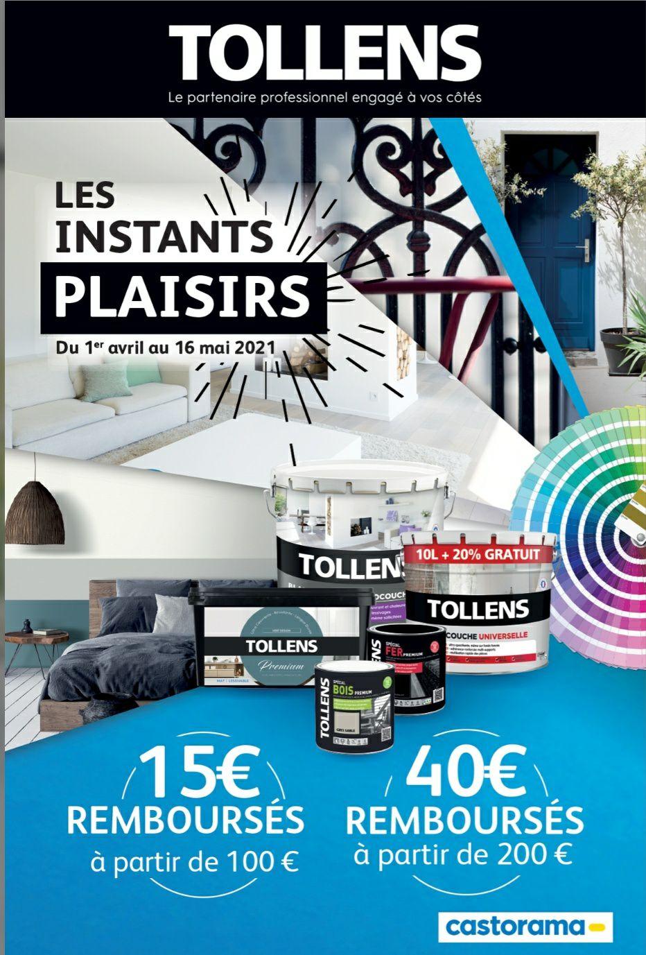 15€ remboursés à partir de 100€ d'achat de Peintures Tollens et 40€ a partir de 200€ (via ODR)