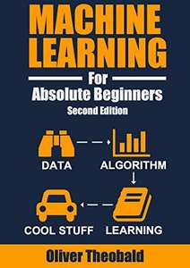 eBook Machine Learning For Absolute Beginners: A Plain English Introduction - Second Edition (Dématérialisé - en Anglais)