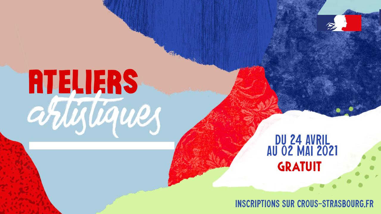 [Étudiants] Sélection d'ateliers artistiques gratuits - CROUS Mulhouse / Strasbourg (67/68)