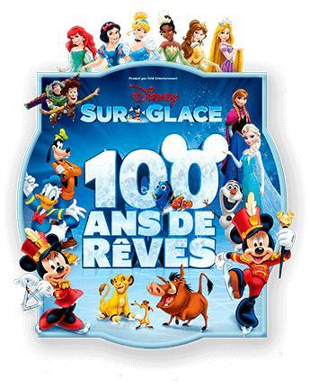 Place Catégorie 1 pour le spectable  Disney sur glace 100 ans de rêves - Adulte à 19.90€ et Enfant