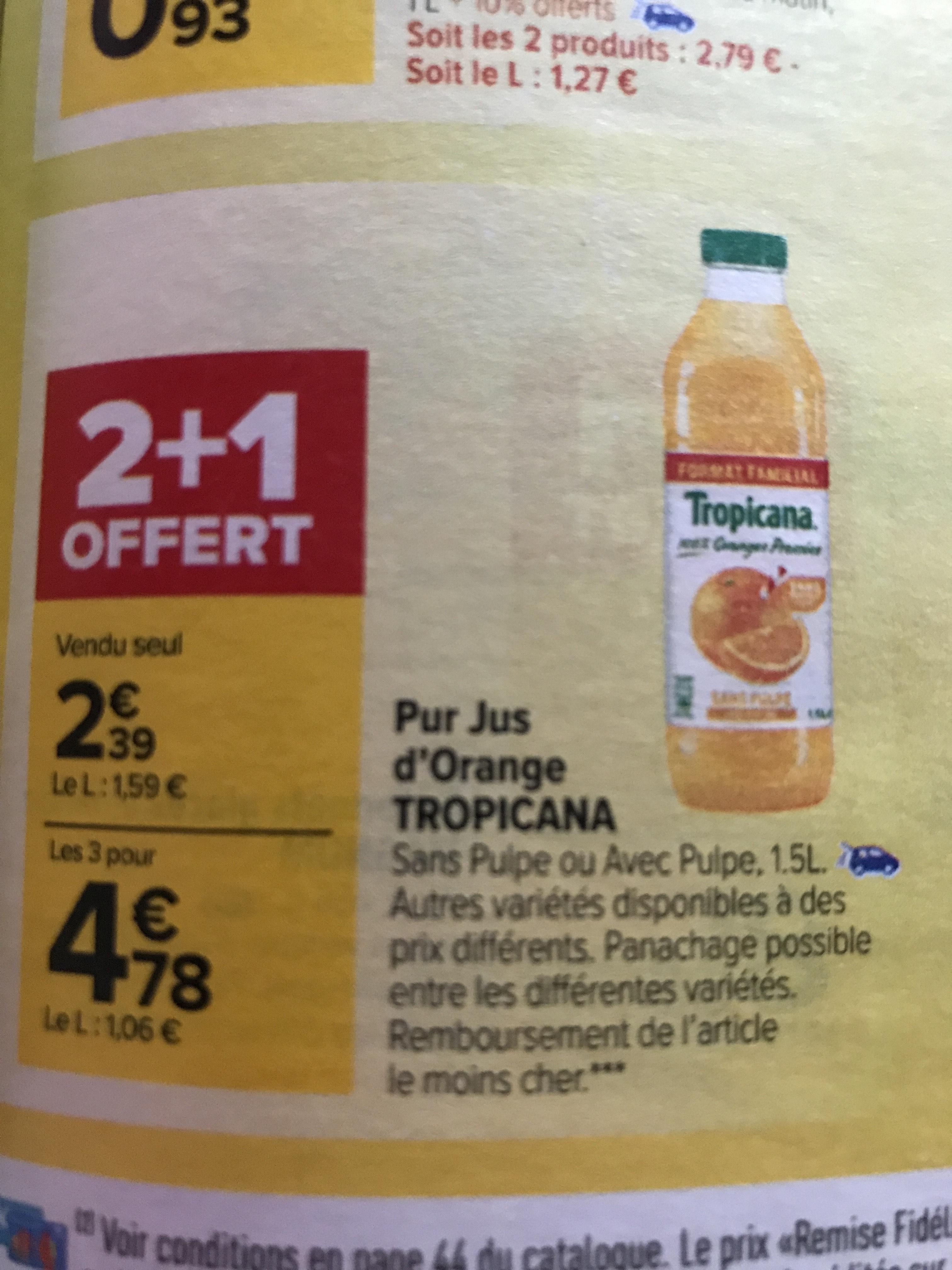 Lot de 3 bouteilles de Pur jus Orange Sans Pulpe Tropicana - 3x 1.5L