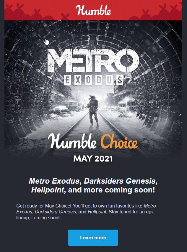 Humble Bundle Choice Mai 2021 : Metro Exodus + Darksiders Genesis + Hellpoint + 9 Jeux sur PC (Dématérialisé - Steam)