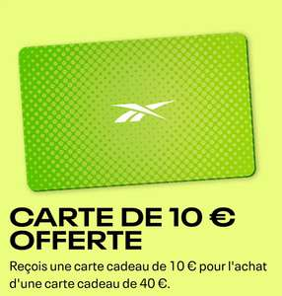 Carte cadeau Reebok d'une valeur de 10€ offerte pour l'achat d'une carte cadeau de 40€