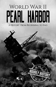 Sélection de eBooks Hourly History gratuits - Ex: World War II Pearl Harbor: A History From Beginning to End (Dématérialisé)