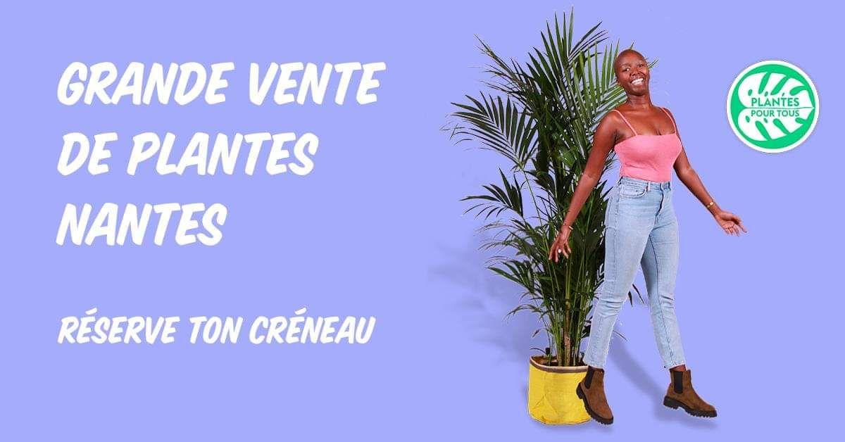 Grande vente de plantes - Nantes (44)