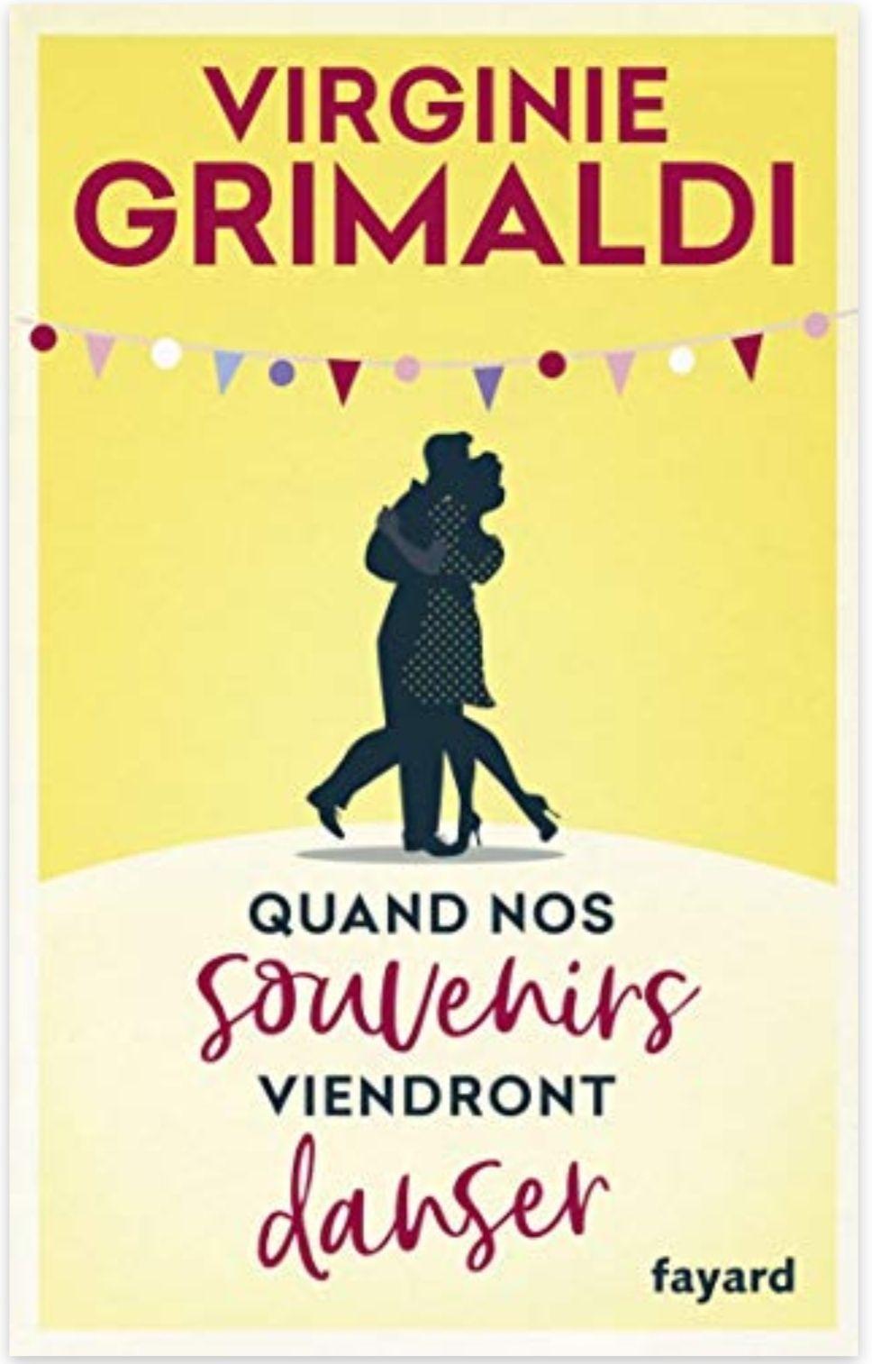Sélection de livres numériques - Ex : Quand nos souvenirs viendront danser - Virginie Grimaldi (Dématérialisé)