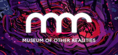 • Museum of Other Realities jouable gratuitement sur PC (Dématérialisé)