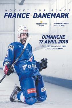 Billet pour le Match de Hockey sur Glace France - Danemark à Paris Bercy le 17 Avril
