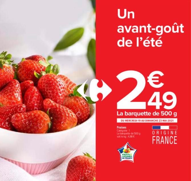 Barquette de Fraises - 500g, Origine France (Carrefour Contact)