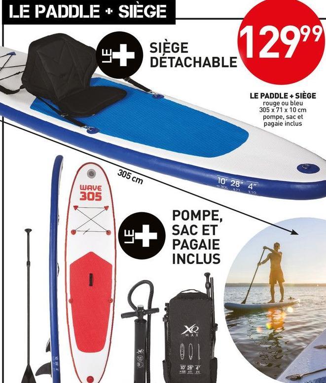 Paddle Waves 305 + Siège détachable + Pompe + Sac + Pagaie