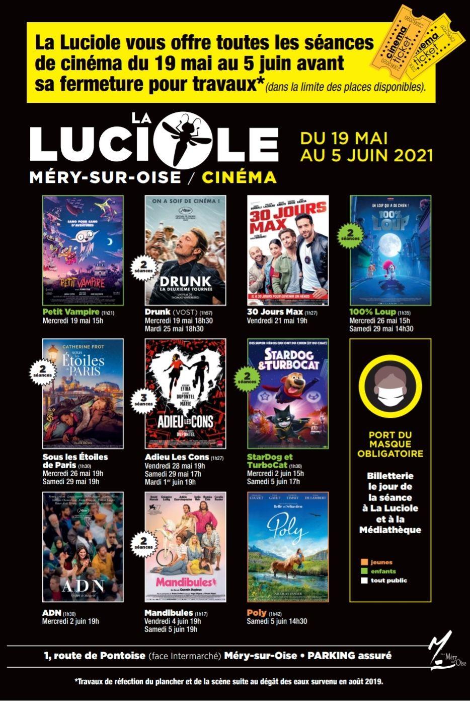 Places de Cinéma Gratuites toutes les séances/tous les jours/ tous les films jusqu'au 05/06 - Cinéma La Luciole - Méry-Sur-Oise (95)