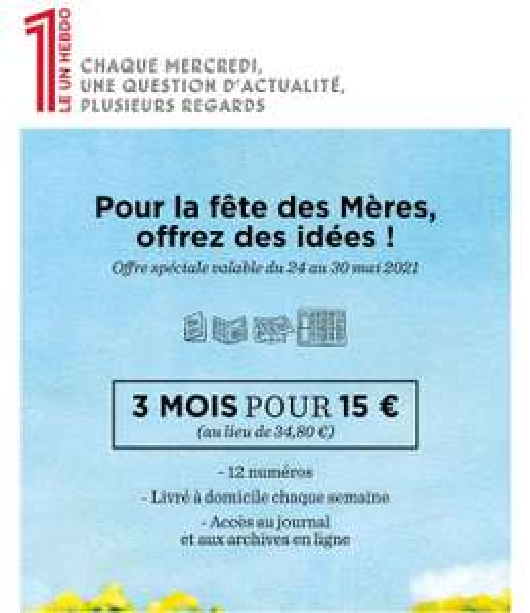 3 mois d'abonnement au journal Le 1 Hebdo (12 numéros) - boutique.le1hebdo.fr