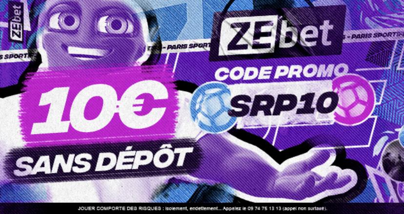 [Nouveaux clients] 10€ de freebets offerts sans dépôts + premier pari perdant remboursé jusqu'à 150€ (100€ + 50€ de freebets) - ZeBet.fr