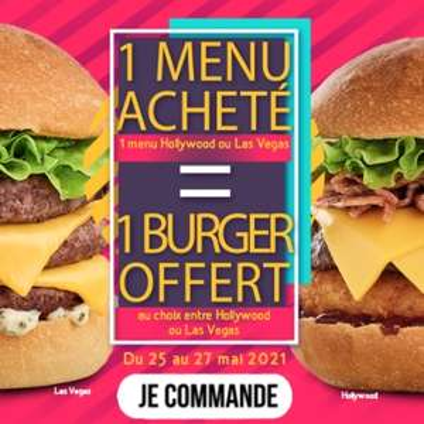1 menu Hollywood ou Las Vegas acheté = 1 burger Hollywood ou Las Vegas offert