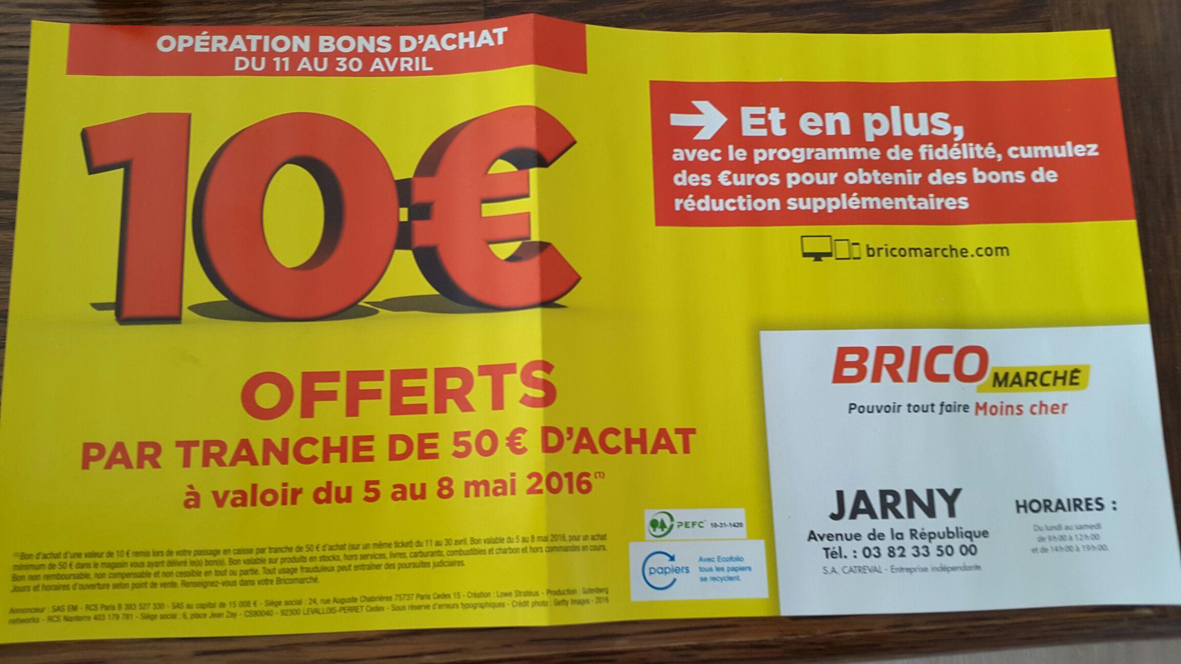 10€ offerts en bon d'achats (à valoir dès 50€ d'achat)  tous les 50€ d'achat