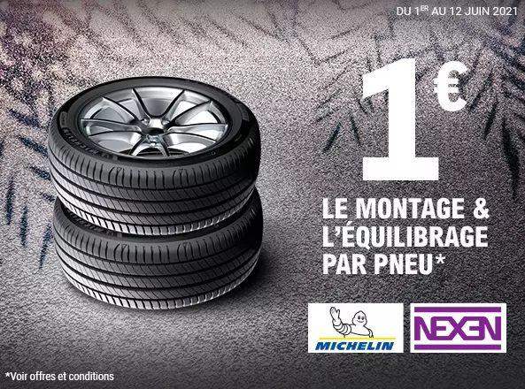 Montage & Equilibrage à 1€ par pneu sur les marques Michelin ou Nexen