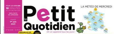Abonnements Le Petit Quotidien en Promotion - Ex: 9 Mois (225 Numéros - Papier + Digitale)