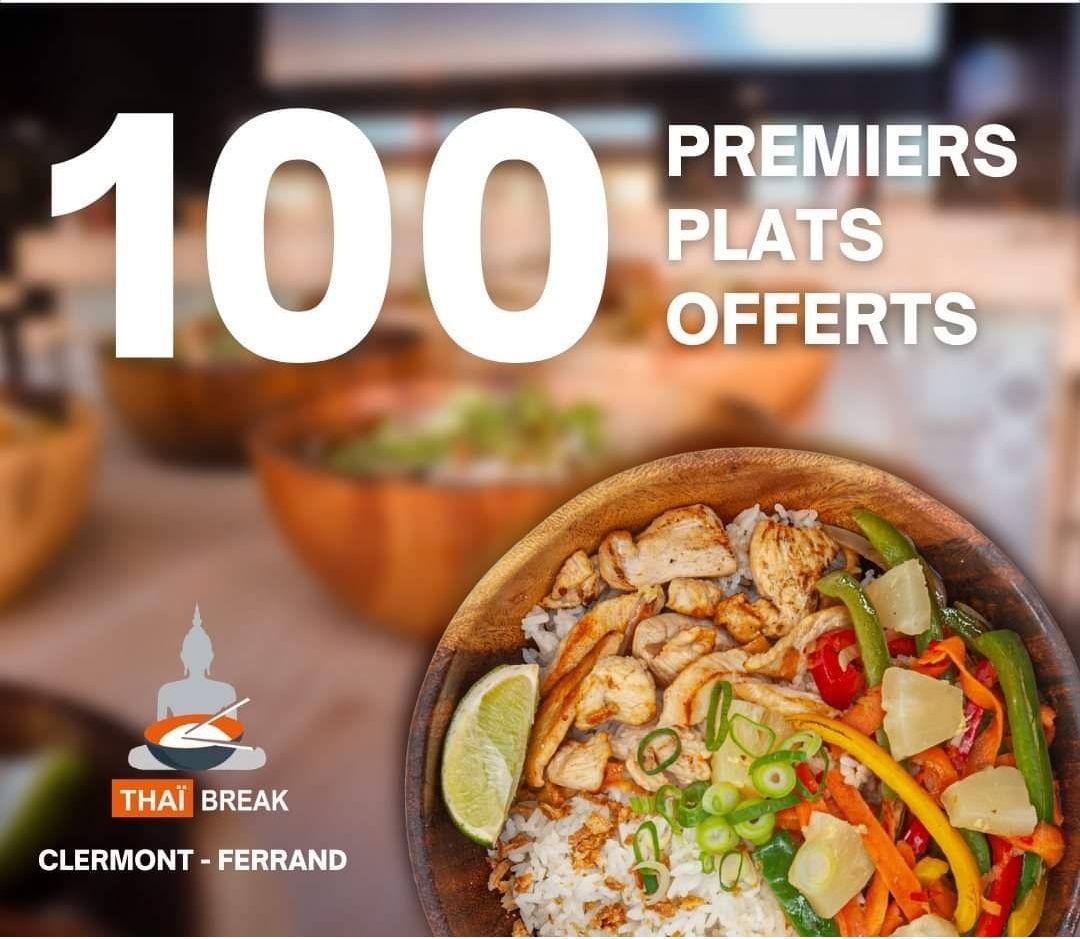 Plat offert aux 100 premiers clients - Restaurant Thaï Break / Clermont-Ferrand (63)