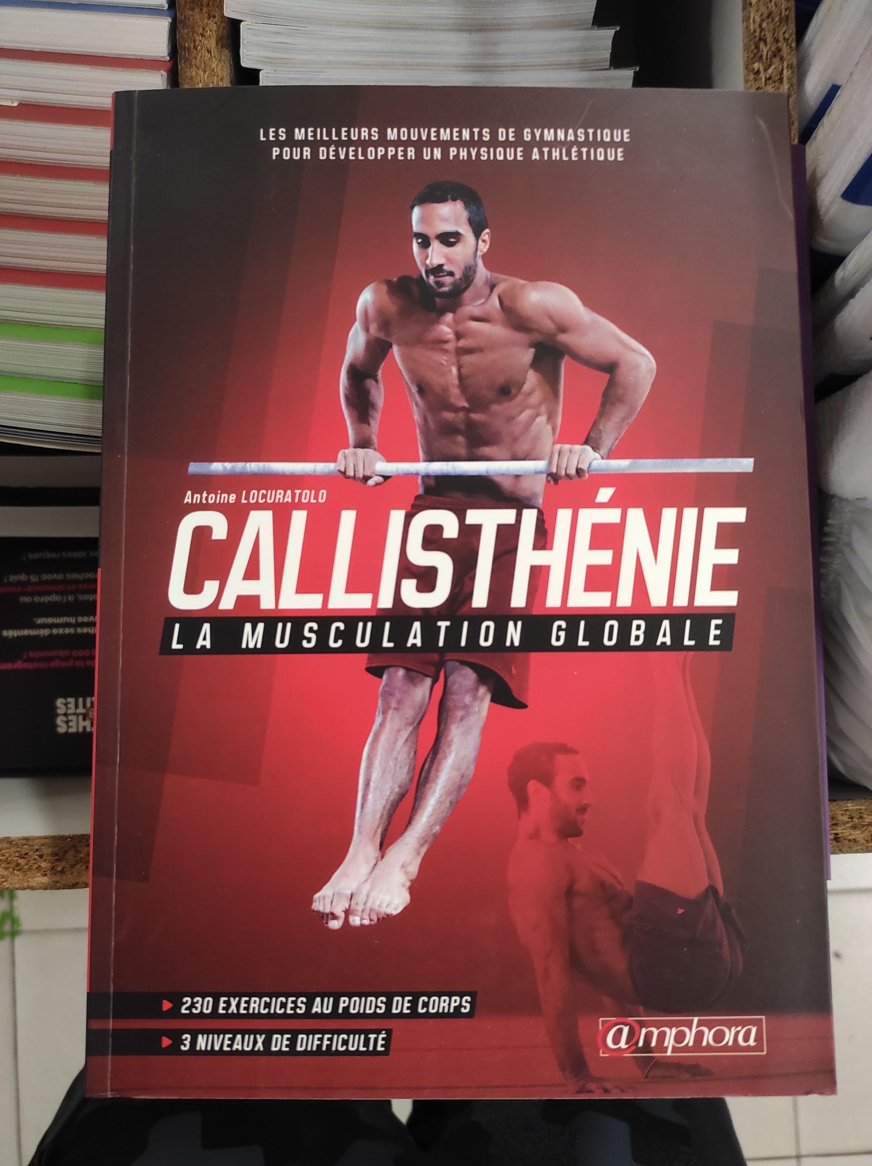 Livre Callisthénie, la musculation globale - Noz Quimperlé (29)