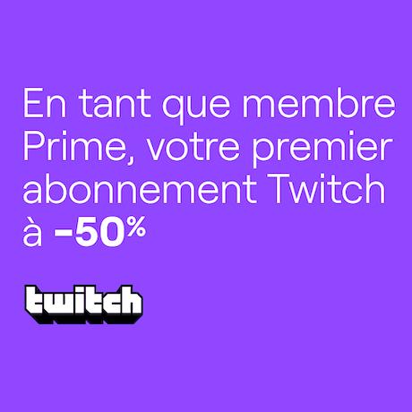 [Prime] 50% de réduction sur un premier abonnement à un streamer sur Twitch (en liant son compte Amazon & Twitch, dématérialisé)