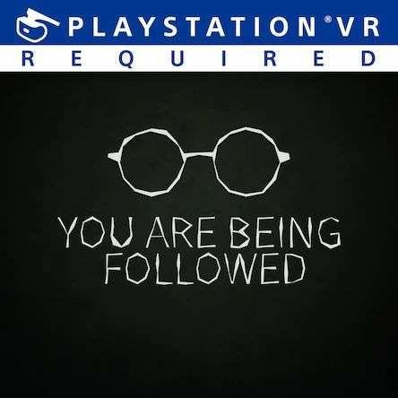 You Are Being Followed VR gratuit sur PS4 (Dématérialisé)