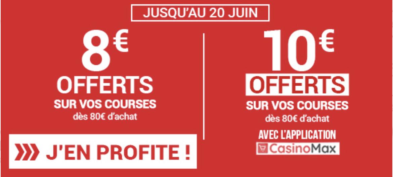 8€ de remise dès 80€ d'achats (10€ de remise pour les clients casino max)