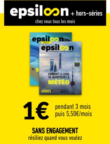 Abonnement de 3 mois au magazine + hors-séries Epsiloon (sans engagement) - Epsiloon.com