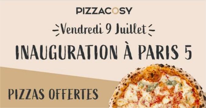 Pizza gratuite pour l'inauguration - Pizza Cosy Paris 5 (75)