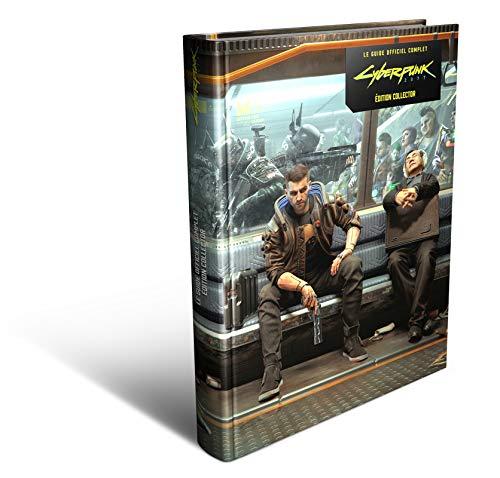 Le Guide Officiel Complet Cyberpunk 2077 - Version Collector