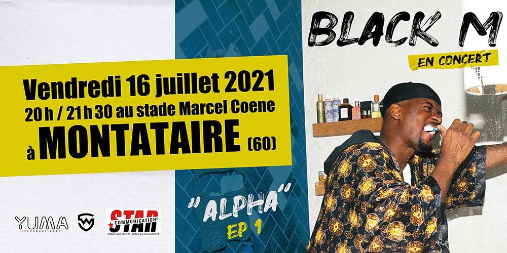 Concert gratuit de Black M le 16 Juillet 2021 - Montataire (60)