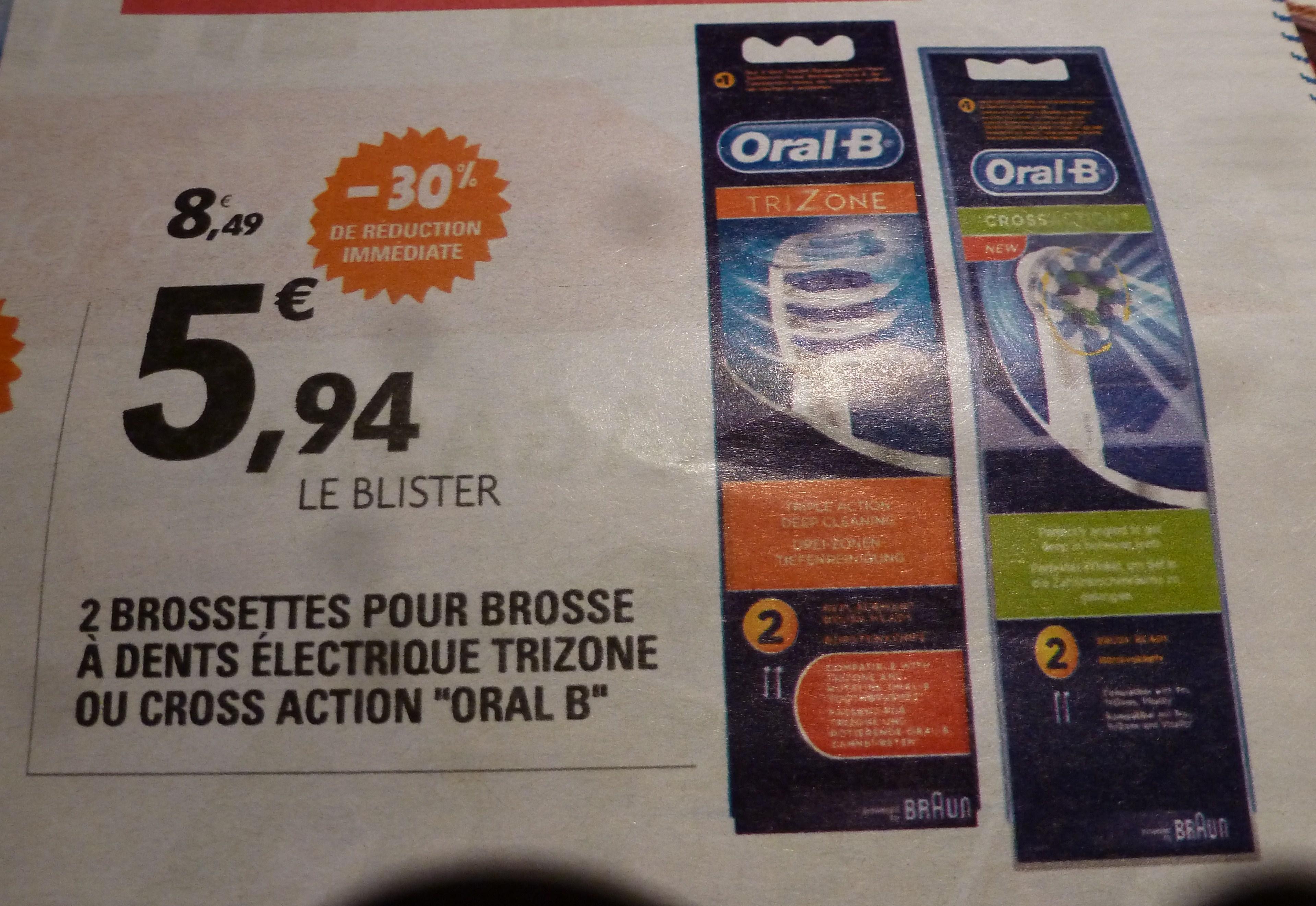 Lot de 2 Brossettes Oral-B Trizone ou Cross Action