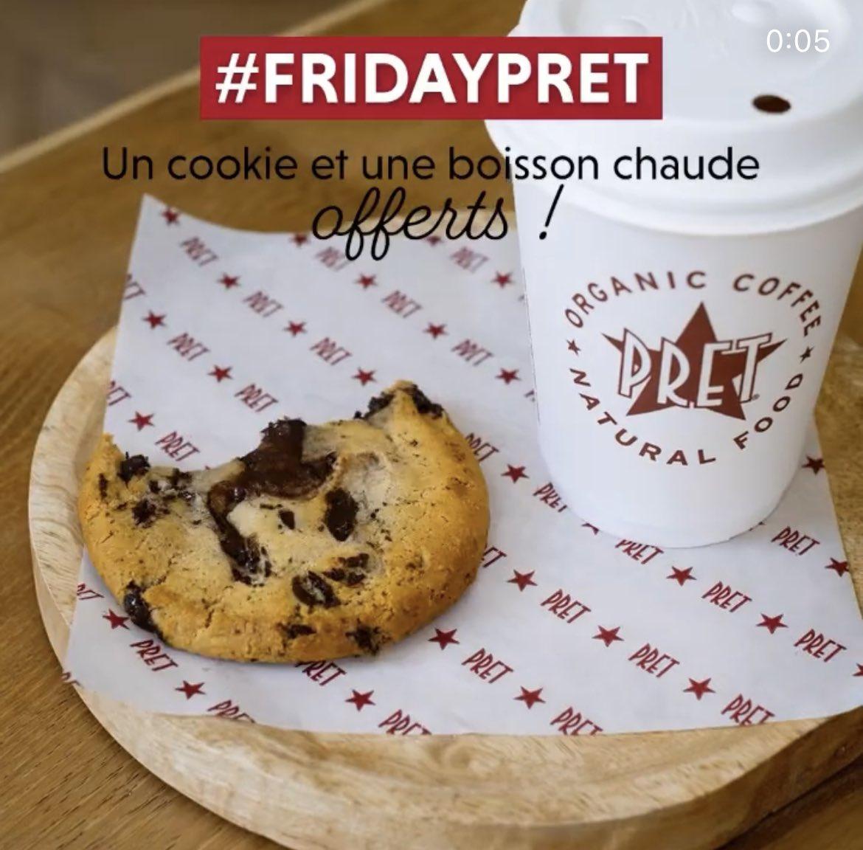 1 Café et 1 Cookie offerts via l'abonnement au compte Facebook ou Instagram (Restaurants Pret A Manger)