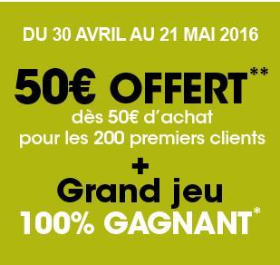 50€ offerts en cartes cadeaux dès 50€ d'achat pour les 200 premiers clients