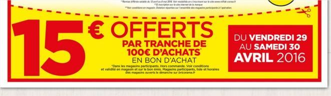15€ offerts en bons d'achat par tranche de 100€ d'achats