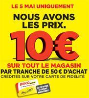 10€ offerts sur la carte de fidélité par tranche de 50€ d'achat sur tout