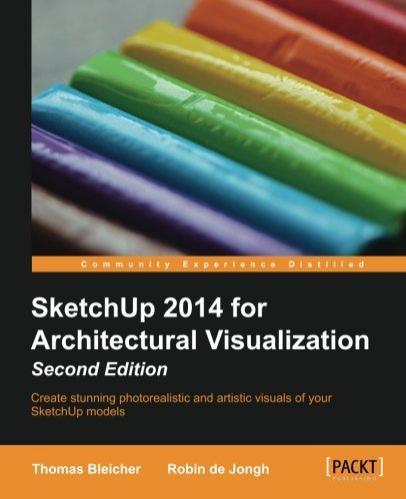 Ebook SketchUp 2014 for Architectural Visualization - second Edition (au lieu de 26.38€)