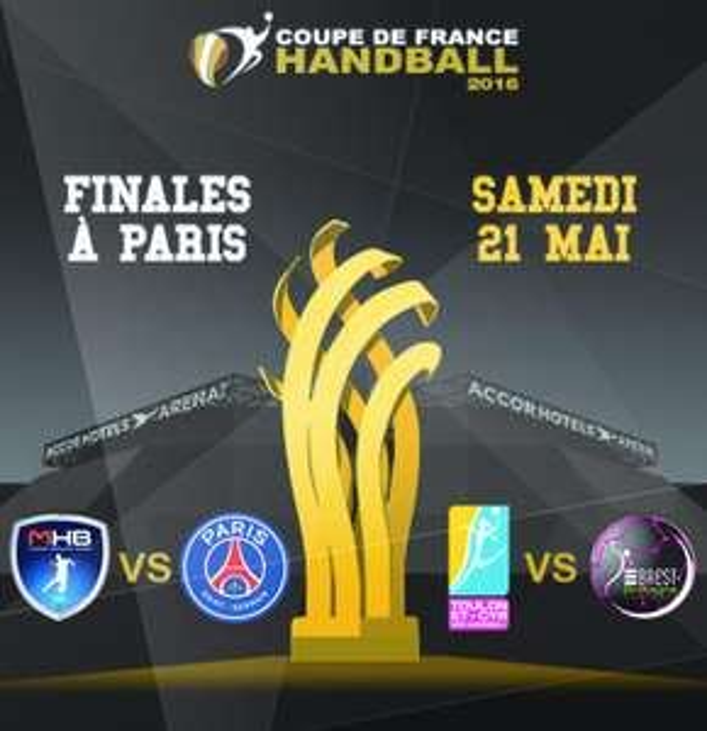 Places pour les finales de la Coupe de France de Handball (Samedi 21 mai - Paris) en promotion - Ex : Place en catégorie 4