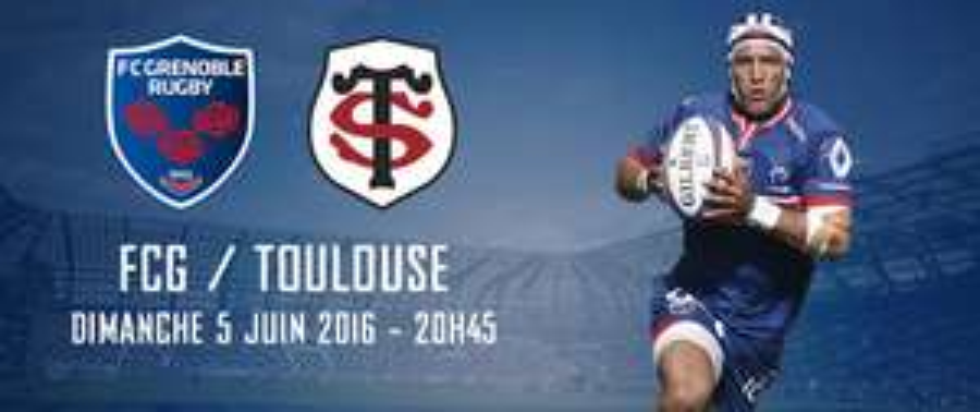 50% de réduction sur certaines places pour le match FC Grenoble Rugby  - Stade Toulousain du 5 juin