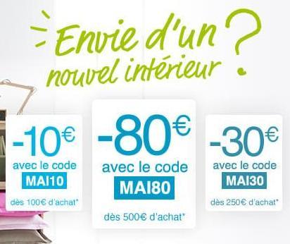 10€ de réduction dès 100€ d'achat, -30€ dès 250€ et -80€ dès 500€ d'achat sur le rayon Maison