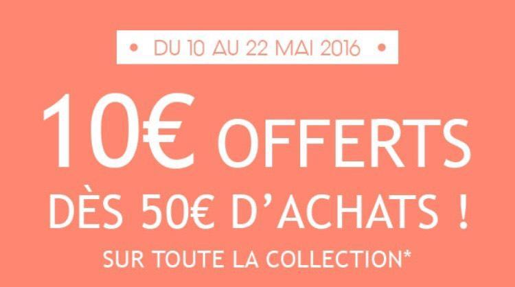 10€ de réduction dès 50€ d'achat sur la collection printemps ou été