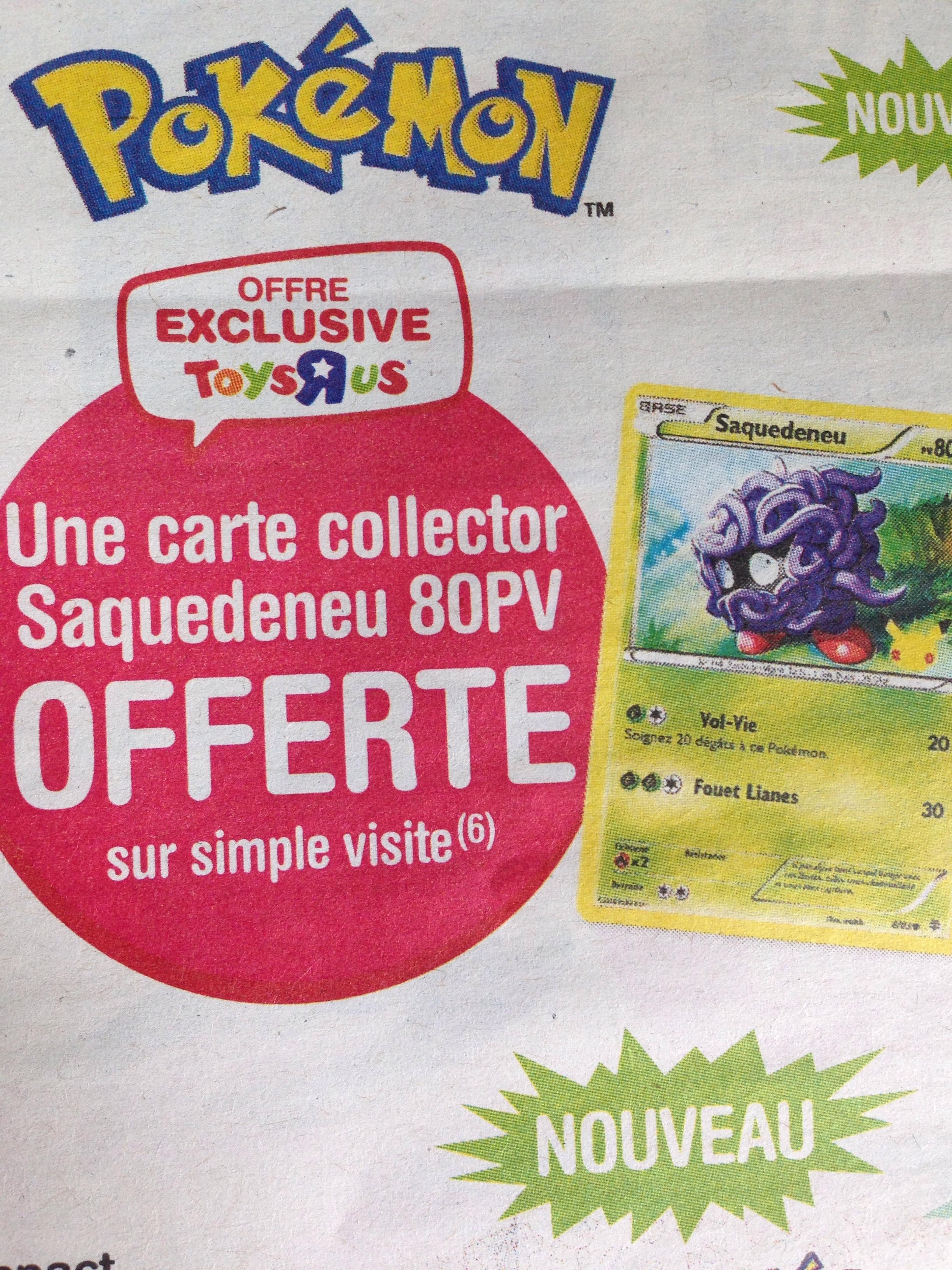 Carte Pokemon Saquedeneu offerte sur simple visite