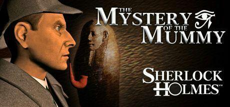 Sherlock Holmes: The Mystery of the Mummy gratuit sur PC (Dématerialisé)