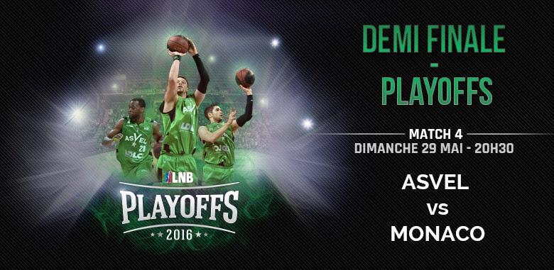 Place pour la 1/2 Finale Playoffs de Basket Asvel vs Monaco du dimanche 29 Mai à 20H30
