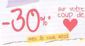 -30% sur l'article de votre choix + cadeau